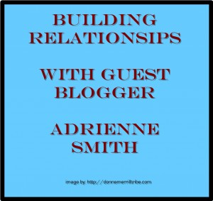 Adrienne Smith Guest Post