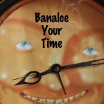 Balance Your Time Entrepreneurs!