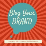 Blog Your Brand