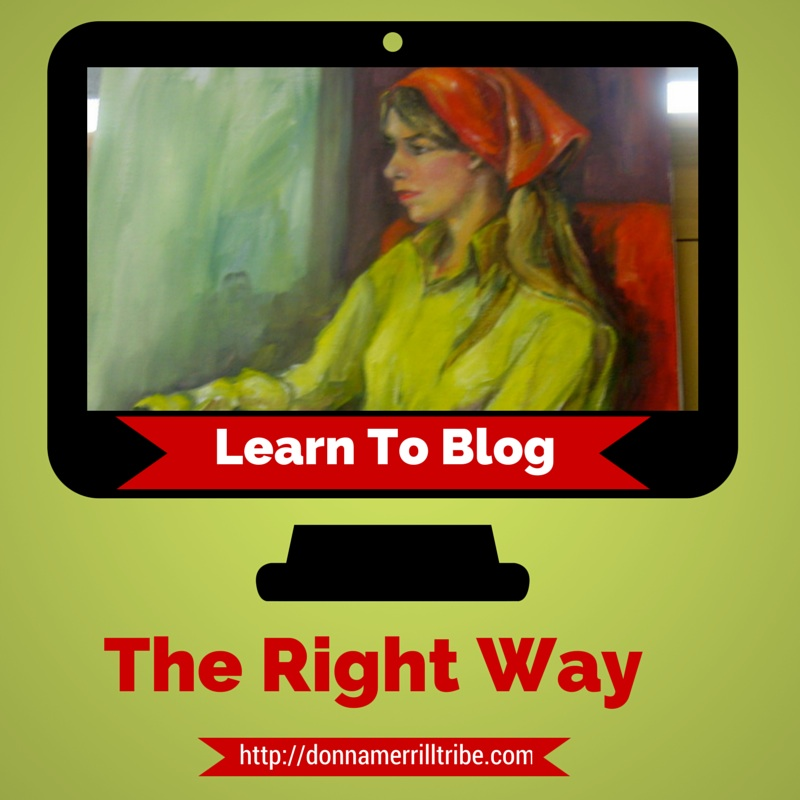 Learn To Blog The Right Way