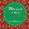 Blogging in 2015