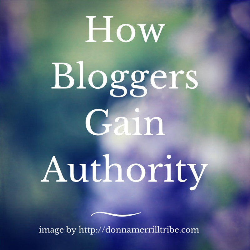 How Bloggers Gain Authority