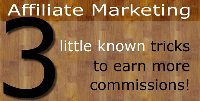 Earn More Affiliate Commissions
