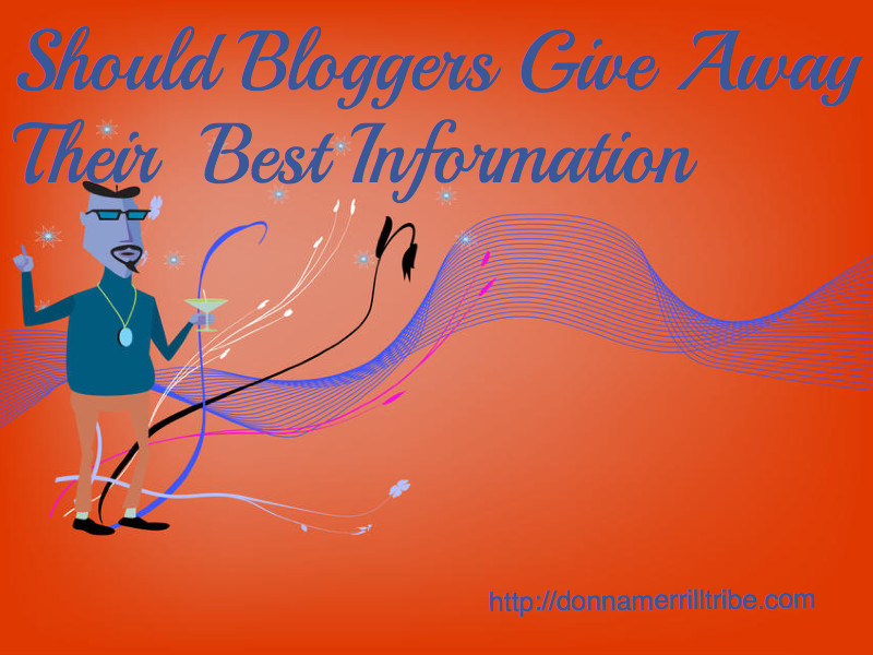 Bloggers giving away best information