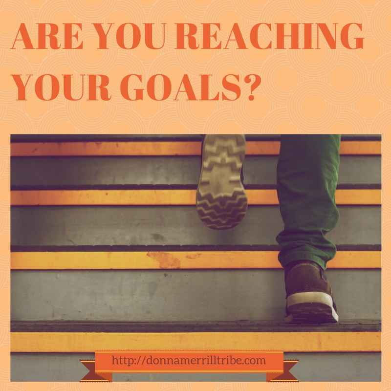 Are You Reaching Your Goals