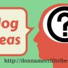 How to get blog ideas
