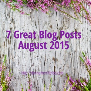 7 Great Blog Posts August 2015