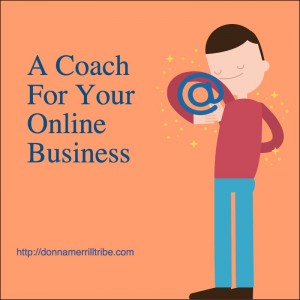 A Coach For Your Online Business