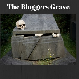 The Bloggers Grave