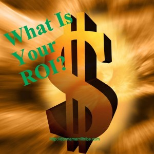 What Is Your ROI