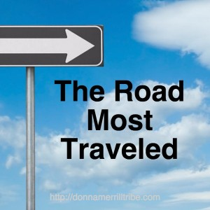 The Road Most Traveled