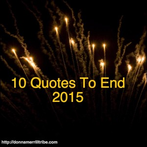 10 Quotes To End 2015