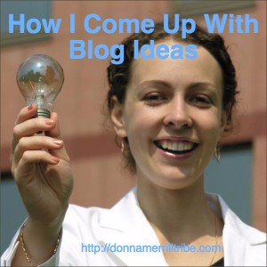How I Come Up With Blog Ideas
