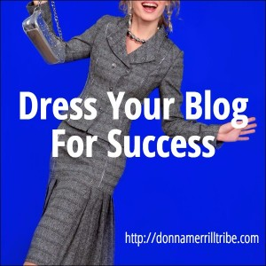 Dress Your Blog For Success