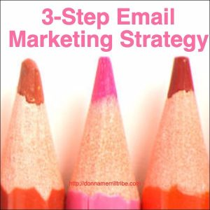 My 3-Step Email Marketing Strategy