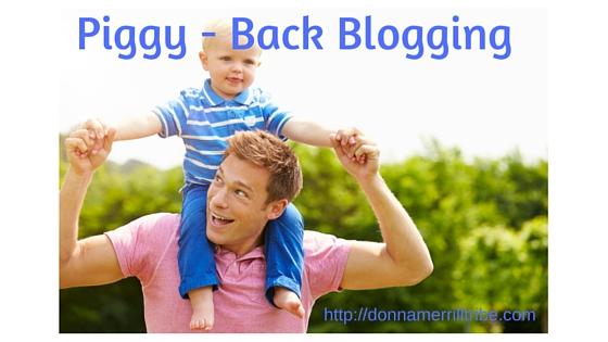 Piggy Back Blogging
