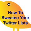 How To Sweeten Your Twitter Lists
