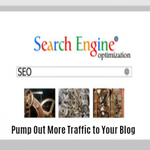 7 Ideal SEO Techniques to Pump Out More Traffic to Your Blog