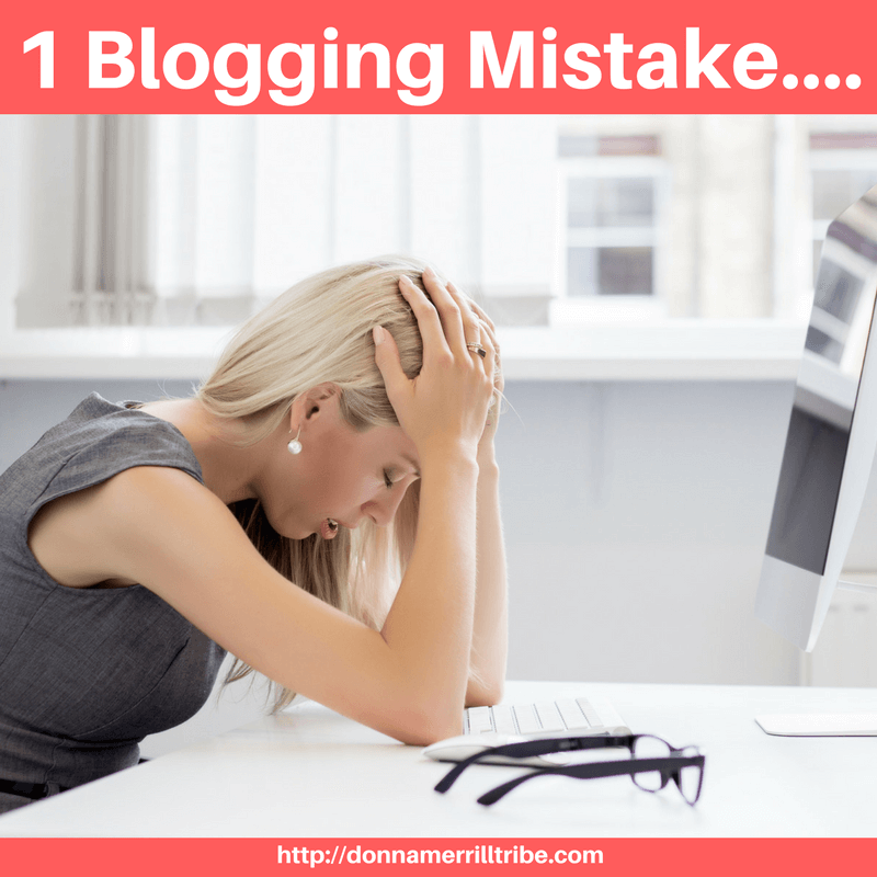 1 Terribly Crippling Mistake Made by Struggling Bloggers
