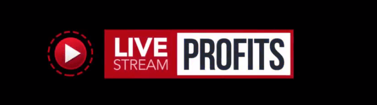 Live Stream Profits