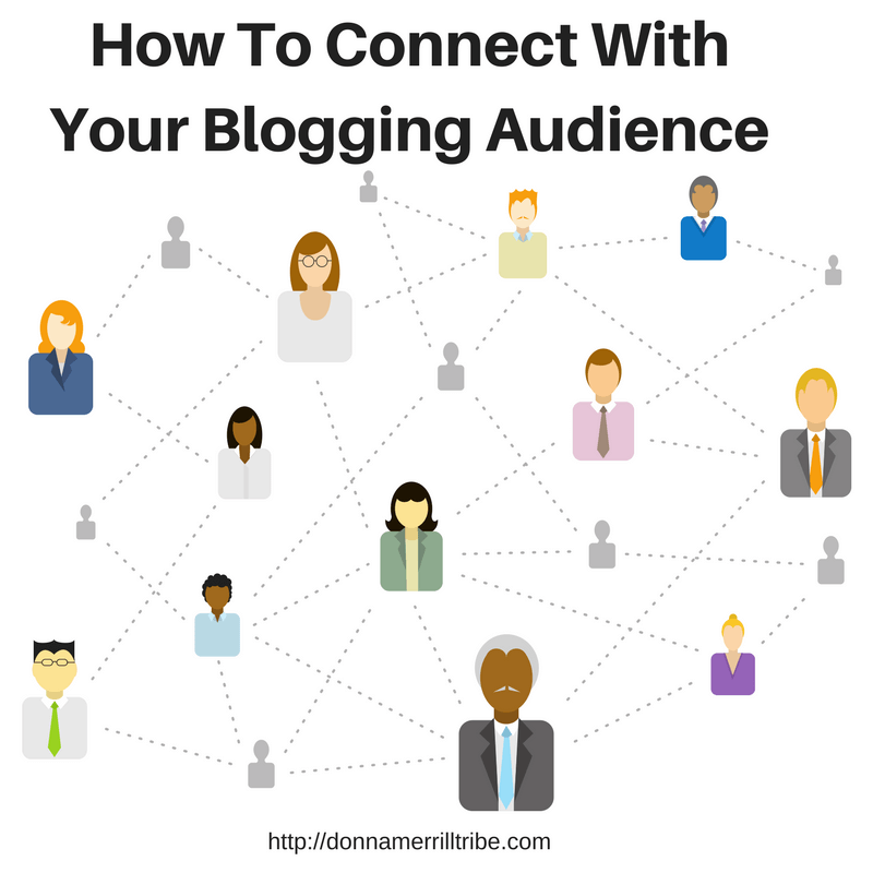 How To Connect with your blog audience