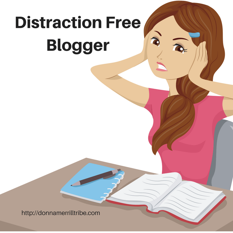 how to become a distraction free blogger