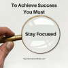 Stay focused on success