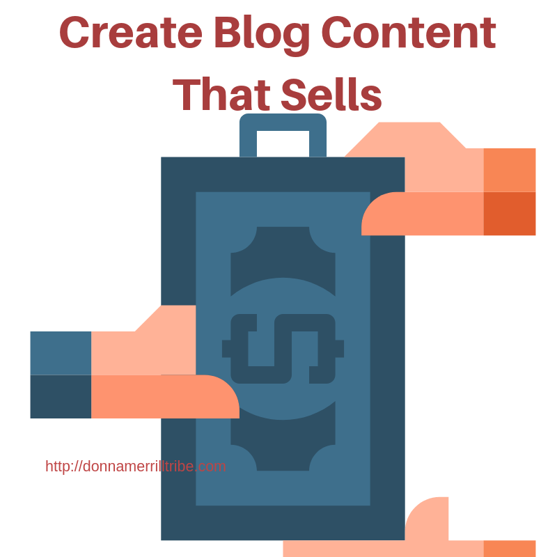 Create Blog Content That Sells in 2019