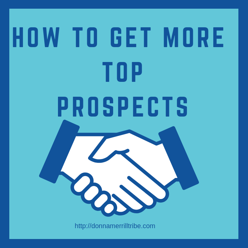 get more top prospects