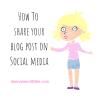 Share Your Blog Post On Social Media