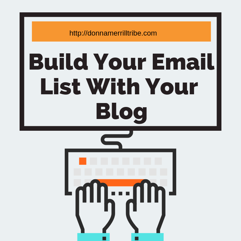 Build Targeted Email List With Your Blog