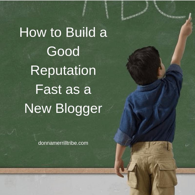 good reputation new blogger