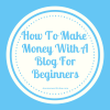 make money blog beginners