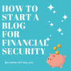 start a blog for financial security