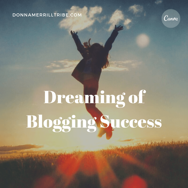 dreaming of blogging success