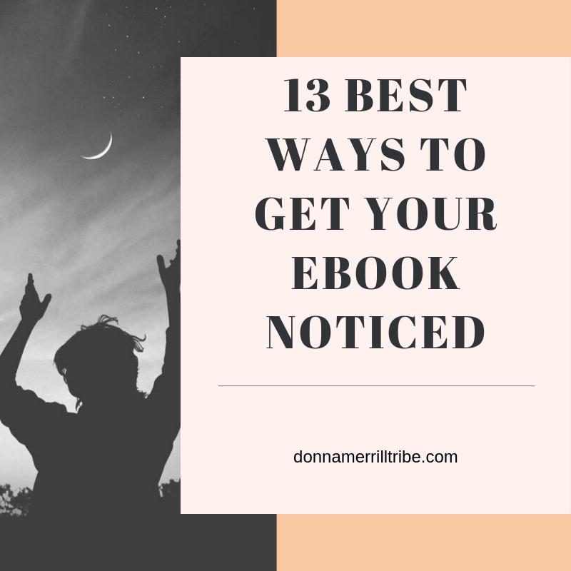13 Best ways To get your Ebook noticed