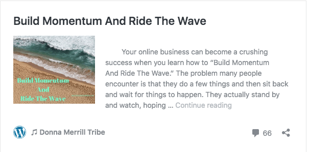 Build momentum and ride the wave