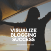 Visualize blogging success