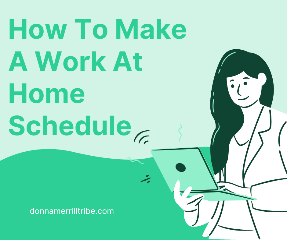 Make A Work at Home Schedule