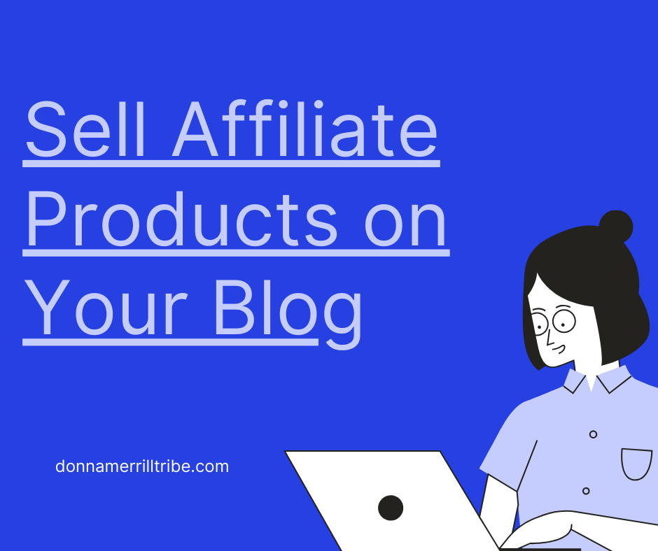 Sell Affiliate Products on Your Blog
