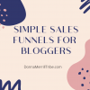 Simple Sales Funnels for bloggers