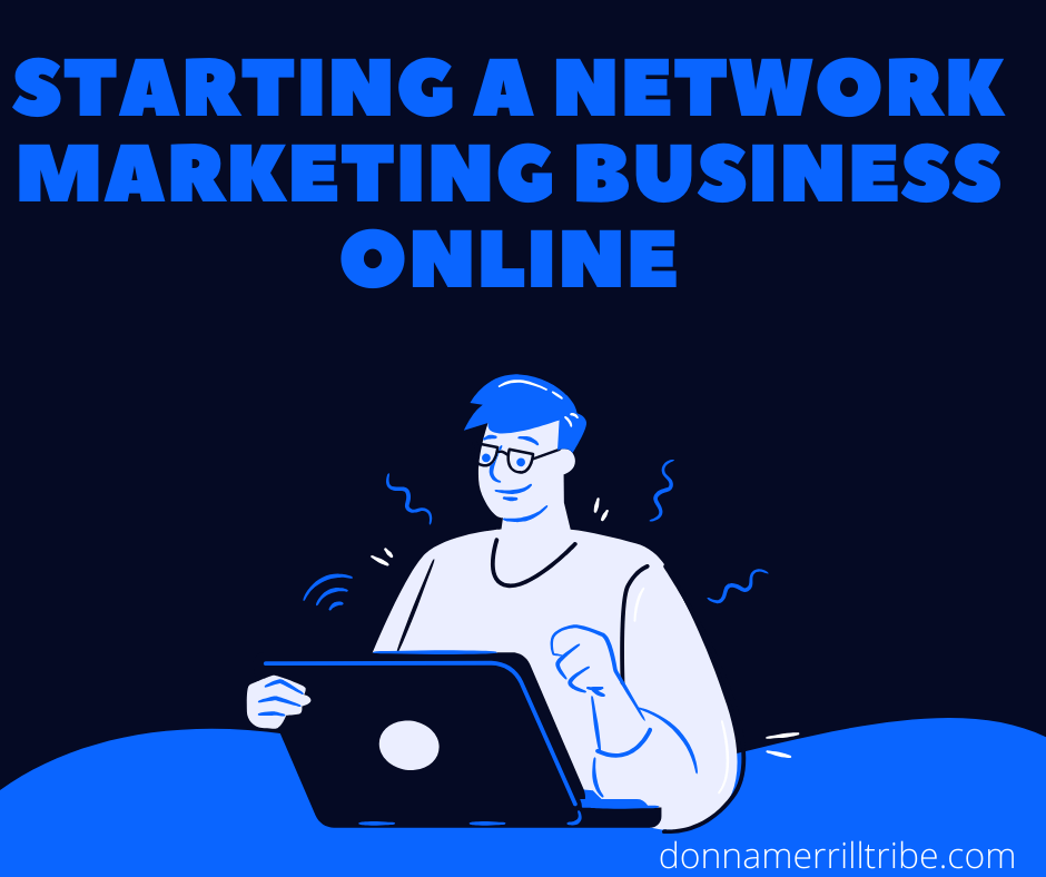 Starting a Network Marketing Business Online