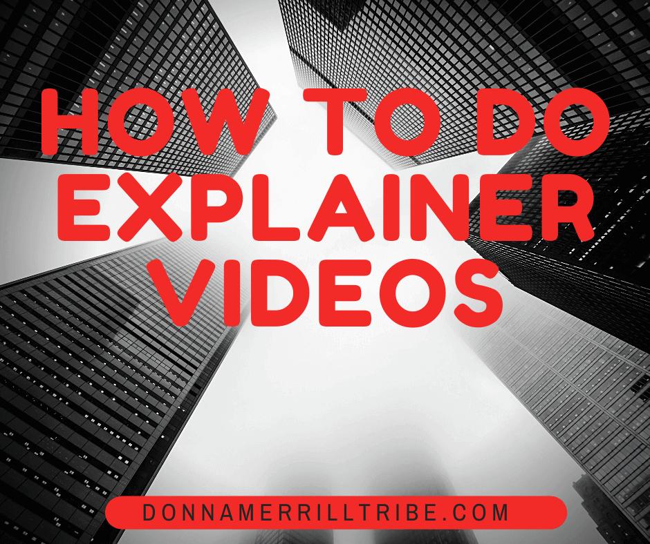 How to do explainer videos