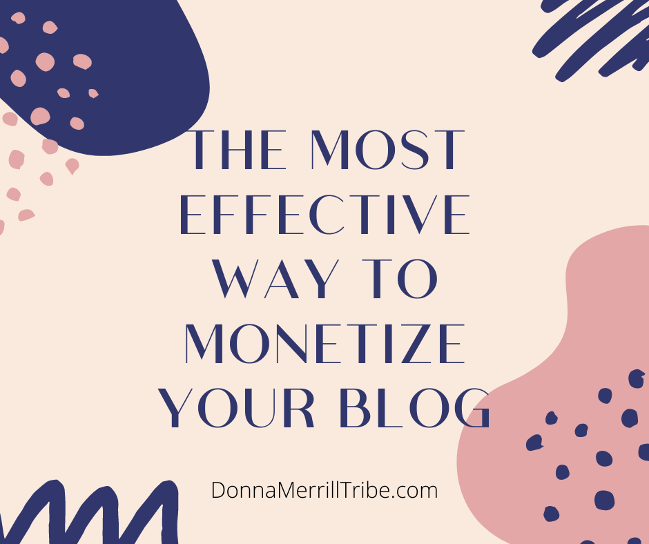 The most effective way to monetize your blog