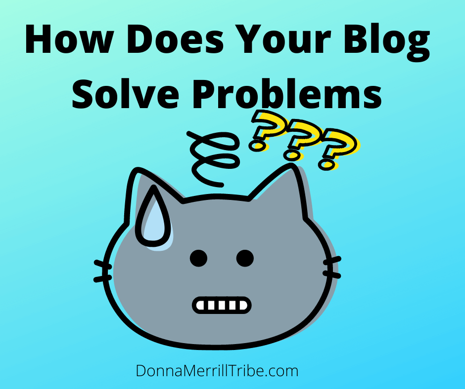 How Does Your Blog Solve Problems