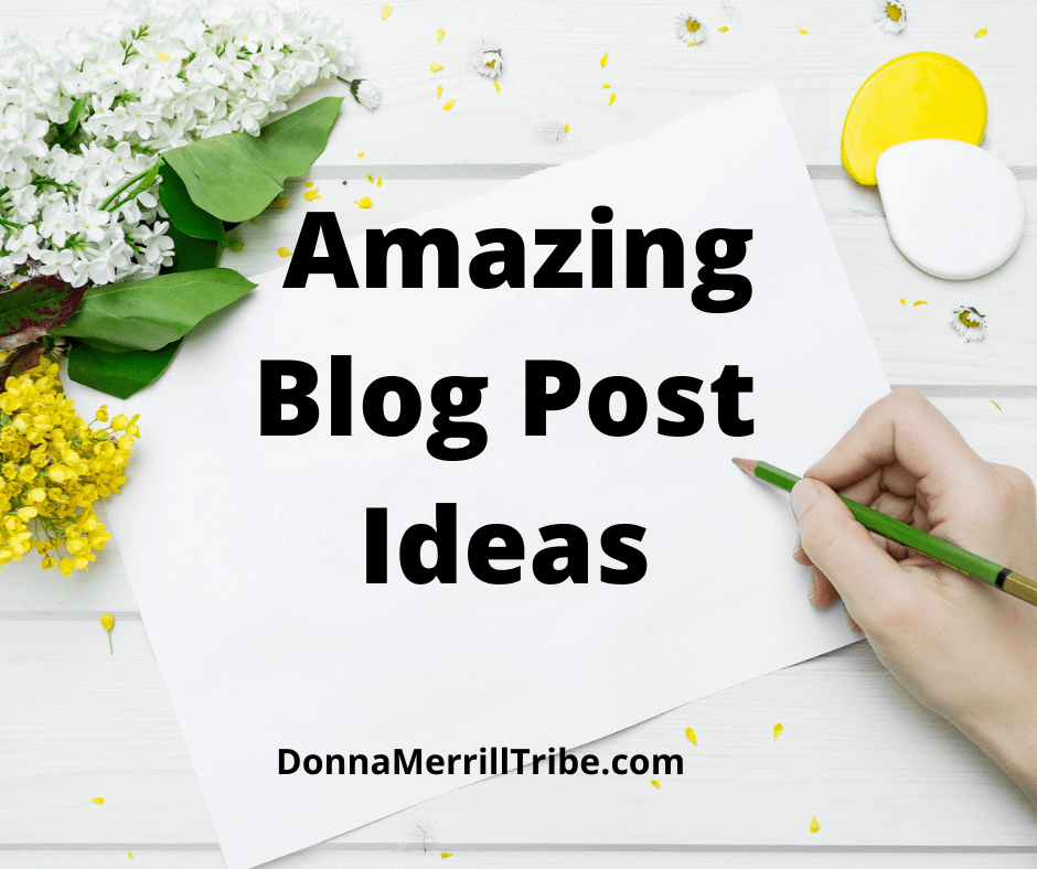 Amazing Blog Post Ideas