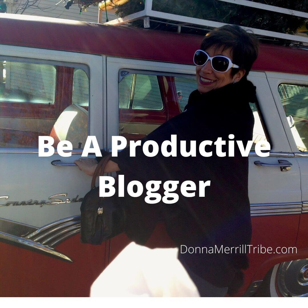 Be A Productive Blogger