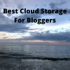 Best Cloud Storage For Bloggers