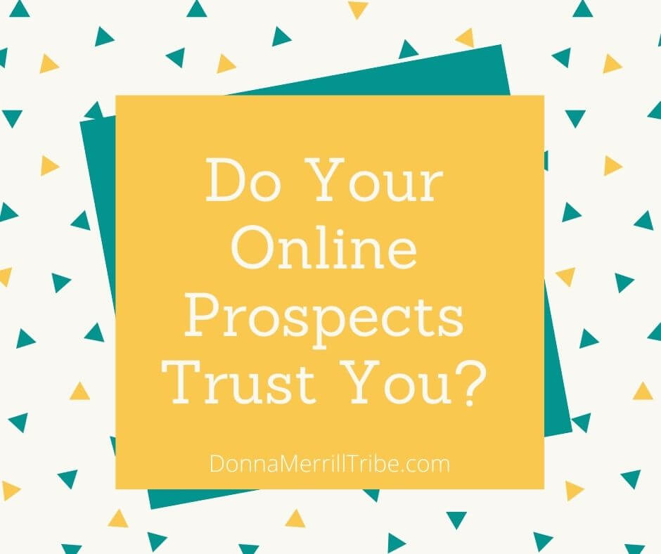 Do Your Online Prospects Trust You