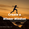 Create a Winner Mindset